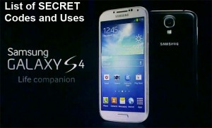 Samsung Galaxy S4 List of Secret Codes and Uses